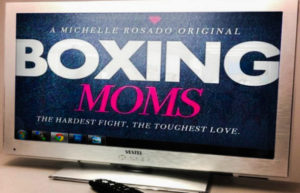 Michelle Rosado's new web series Boxing Moms has dropped-Episode One Trailer Now Available