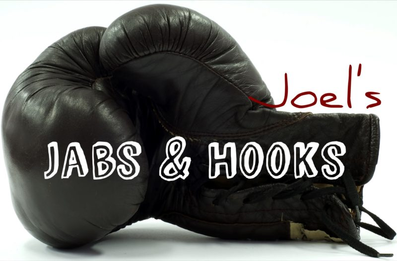 Joel's Jabs and Hooks