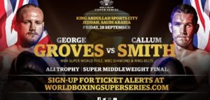 Groves vs Smith Ali Trophy Final to take place September 28 in Jeddah, Saudi Arabia