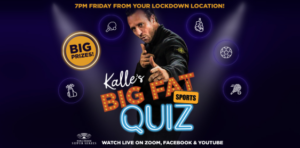 The WBSS Launch of 'Kalle's Big Fat Sports Quiz' with prizes this Friday 5/9/2020 at 7pm UK time 2pm EST