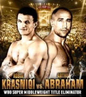 Robin Krasniqi vs. Arthur Abraham PPV official weights