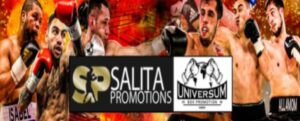 SALITA PROMOTIONS AND UNIVERSUM-BOX PROMOTION ANNOUNCE PARTNERSHIP TO BRING ELITE EUROPEAN FIGHTERS TO FIGHT IN THE UNITED STATES