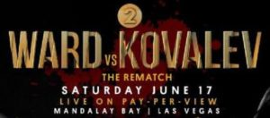Ward vs. Kovalev II Undercard 6/17 at Mandalay Bay