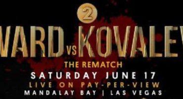 Ward vs. Kovalev II Undercard 6/17 at Mandalay Bay
